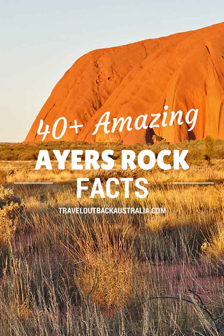 40+ Amazing Ayers Rock Facts
