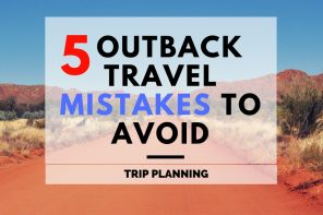 Outback travel mistakes